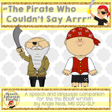 """""""The Pirate Who Couldn't Say Arrr"""" Speech Language Companion Pack"""