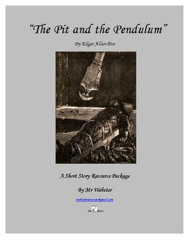 """The Pit and the Pendulum"" by Edgar Allan Poe - A 90 Paged Short Story Package"