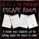 The Pit & the Pendulum ESCAPE ROOM