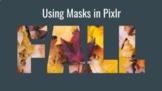 The Pixlr Mask Tool