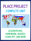 NO PREP ESL UNIT - The Place Project (lesson plans, PPTs, HW, quizzes, exam)