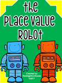 The Place Value Robot