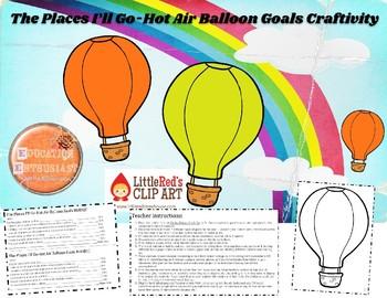 The Places I'll Go Balloon Goals Craftivity-Google Slides