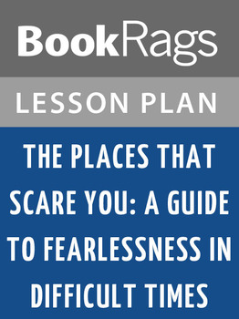 The Places That Scare You: Lesson Plans