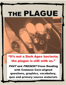 The Plague Past and Present Informational Text with Questi