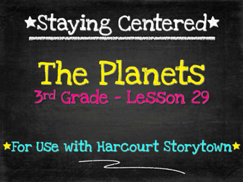 The Planets  3rd Grade Harcourt Storytown Lesson 29