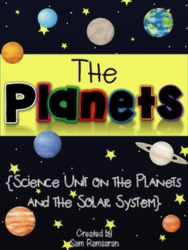 The Planets {Science Unit on the Planets}
