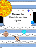 The Planets in our Solar System: Science Unit for Special