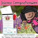 The Plant Kingdom Science Comprehension Passages and Questions No Prep