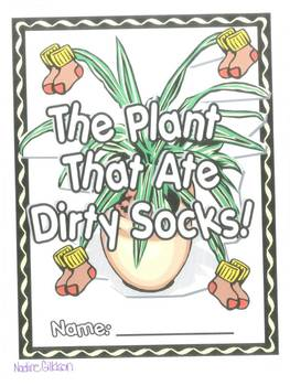 The Plant that Ate Dirty Socks Unit