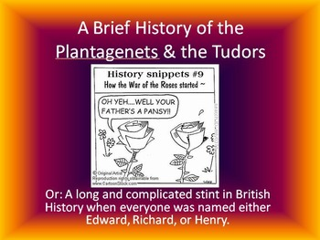 The Plantagenets & Tudors: The War of the Roses, Henry VIII, & Queen Elizabeth