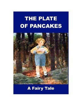 The Plate of Pancakes - A Fairy Tale