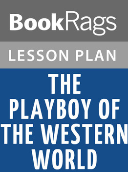 The Playboy of the Western World Lesson Plans
