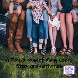 The Playground of Many Colors-A Short Story with Activitie