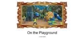 The Playground sight word story