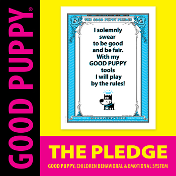 The Pledge . Child Behavioral & Emotional Tools by GOOD PUPPY