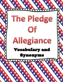 The Pledge of Allegiance Vocabulary and Synonym practice