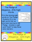 The Pledge of Allegiance....With Sight Words