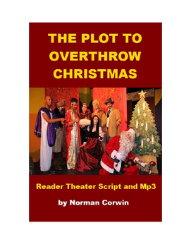 Christmas Play - The Plot to Overthrow Christmas - Script and Mp3