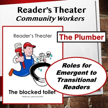 The Plumber: Community Workers Readers' Theater for Grades 1 and 2
