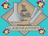 The Plumbing Problem:The Algebra Lab Manual