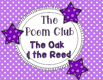 The Poem Club - The Oak and the Reed