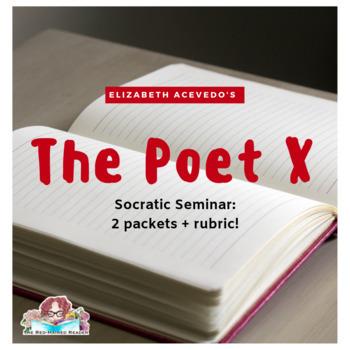 The Poet X by Elizabeth Acevedo Socratic Seminar 2 packets + rubric