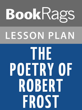 The Poetry of Robert Frost Lesson Plans
