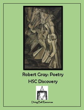 The Poetry of Robert Gray for HSC Discovery - PLUS a sample essay