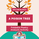 A Poison Tree by William Blake Foldable Poetry Analysis Activity