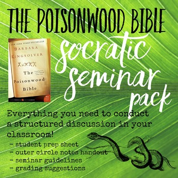 The Poisonwood Bible Socratic Seminar Pack