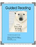The Polar Bear - Guided Reading