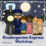 Kindergarten - Christmas- Sp. Ed. -  The Santa Express