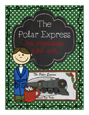 The Polar Express: A hot chocolate mini unit