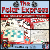 Sub Plans and Book Companion Activities ~ Polar Express