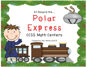 The Polar Express: CCSS Math Centers