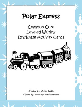 The Polar Express Common Core Leveled Writing Dry/Erase Activity Cards