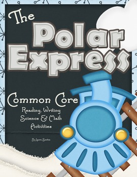 The Polar Express Reading, Writing, and Math Project Pack