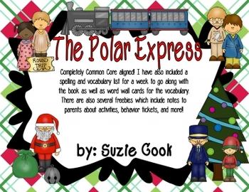 The Polar Express: Craftivity, Spelling & Vocabulary, Math, Literacy, and more!