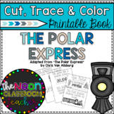 """The Polar Express"" Cut, Trace and Color Printable Book!"