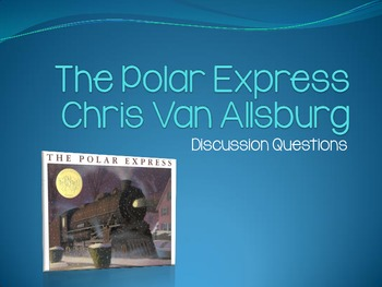 The Polar Express Discussion Questions