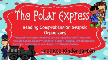 The Polar Express (Digital Graphic Organizers & Activities)