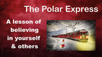 """The Polar Express"" READY TO USE (NO PREP) Lesson Motivation Caring w Video link"