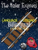 The Polar Express - Language and Literacy Bilingual Resource