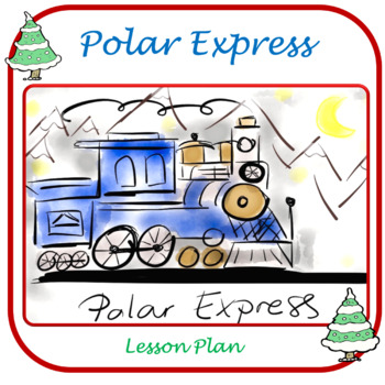 Polar Express- Lesson Plan