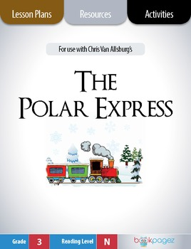 The Polar Express Lesson Plans & Activities Package, Third Grade (CCSS)