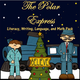 Polar Express Math, Writing, Language, and Literacy Activities