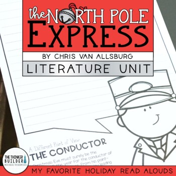 The North Pole Express Literature Unit {My Favorite Read Alouds}