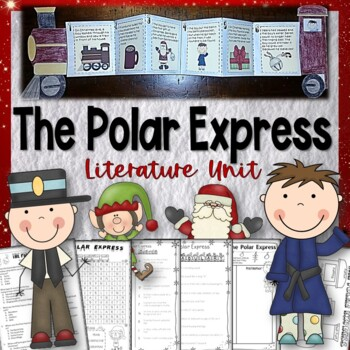 The Polar Express Activities Interactive Literature Unit: Christmas & Winter