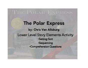 The Polar Express Lower Level Story Elements Activity